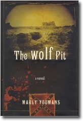 The Wolf Pit by Marly Youmans at amazon.com