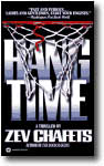 Hang Time by Zev Chafets
